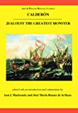 img - for Calderon: Jealousy the Greatest Monster (Aris and Phillips Hispanic Classics) book / textbook / text book