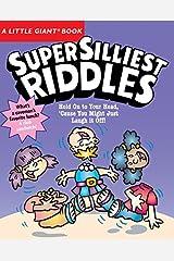 A Little Giant® Book: Super Silliest Riddles Paperback