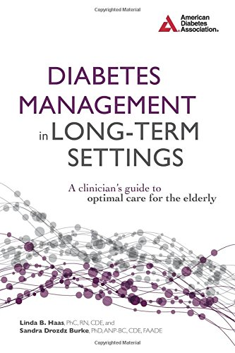 Diabetes Management in Long-Term Settings: A Clinician's Guide to Optimal Care for the Elderly