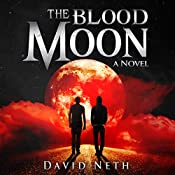 The Blood Moon: Under the Moon, Book 3 | David Neth