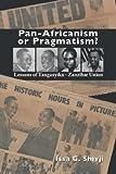 Pan-Africanism or Pragmatism, Issa G. Shivji, 9987449999