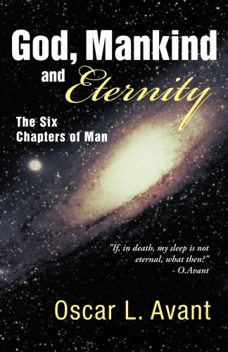 Download God, Mankind and Eternity: The Six Chapters of Man PDF