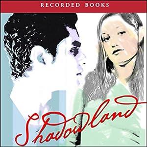 Shadowland Audiobook