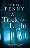 """""""A Trick of the Light (Chief Inspector Gamache)"""" av Louise Penny"""