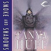 Smoke and Shadows   Tanya Huff