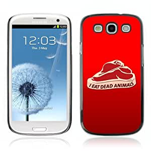 Designer Depo Hard Protection Case for Samsung Galaxy S3 / Meat Message