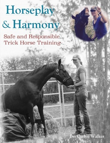 Horseplay and Harmony: Safe and Responsible Trick Horse Training