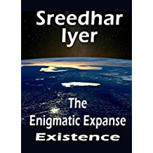 The Enigmatic Expanse (Existence Book 1)