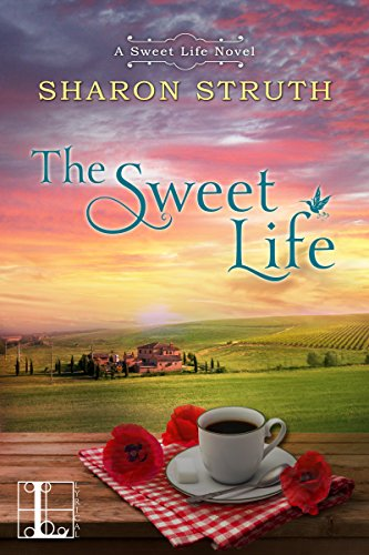 The Sweet Life by Sharon Struth ebook deal