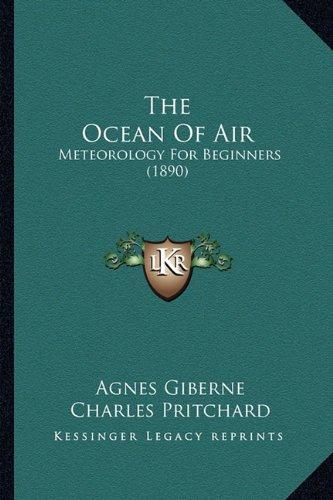 Download The Ocean Of Air: Meteorology For Beginners (1890) pdf