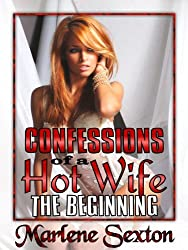 Confessions of a Hot Wife Episode I - The Beginning