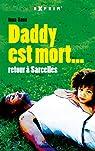 Daddy est mort... : Retour à Sarcelles par Sané