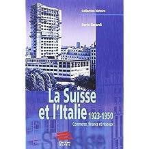 La Suisse et l'Italie, 1923-1950