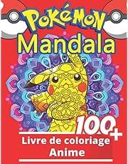 Anime Mandala Livre De Coloriage: Coloriages sympas pour les enfants de 2 à 4 ans, 5 à 7 ans, 8 à 12 ans, +100 dessins anti-stress pour les enfants, activités créatives pour les enfants