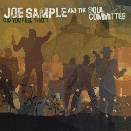 Did You Feel That?: Joe Sample, Soul Committee: Amazon.es: Música