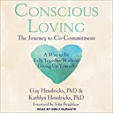 img - for Conscious Loving: The Journey to Co-Commitment book / textbook / text book