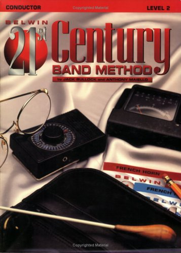 Belwin 21st Century Band Method, Level 2: Conductor