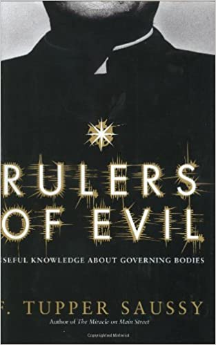 Book — RULERS OF EVIL: USEFUL KNOWLEDGE ABOUT GOVERNING BODIES
