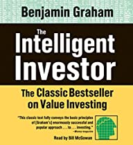 THE INTELLIGENT INVESTOR: THE CLASSIC BEST SELLER ON VALUE INVESTING