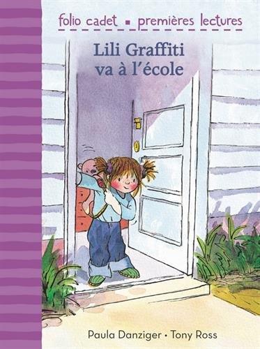 Lili Graffiti : Lili Graffiti va à l'école