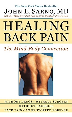 Healing Back Pain: The Mind-Body ()