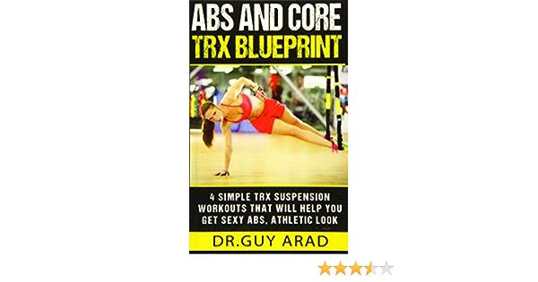 Abs and Core TRX Blueprint 4 Simple TRX Suspension Workouts ...