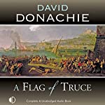 A Flag of Truce | David Donachie
