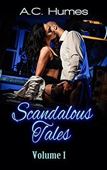 Scandalous Tales vol.1 by [Humes, A.C.]