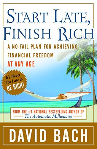Pdf Business Start Late, Finish Rich: A No-Fail Plan for Achieving Financial Freedom at Any Age