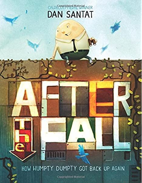 After the Fall (How Humpty Dumpty Got Back Up Again) image of book cover.