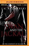The Swan and the Jackal (In the Company of Killers)