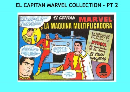 El Capitan Marvel Collection - Pt 2: The World's Mightiest Mortal - En Espanol! --- Issues #8-14 --- All Stories - No Ads by CreateSpace Independent Publishing Platform