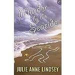 Murder by the Seaside | Julie Anne Lindsey