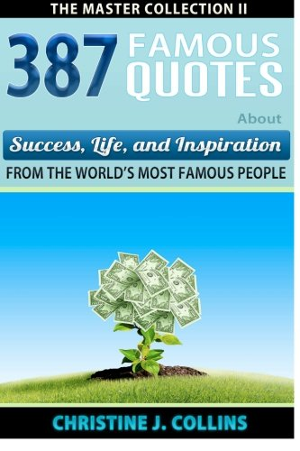 Download 387 Famous Quotes About Success, Life & Inspiration from the World's Most Famous People pdf epub