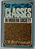 Classes in Modern Society, Thomas B. Bottomore, 0394704142