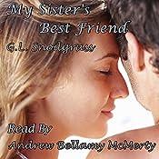 My Sister's Best Friend: Best Friends 3 | G.L. Snodgrass