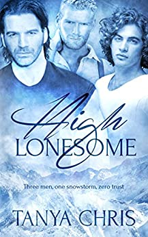 High Lonesome by [Chris, Tanya]