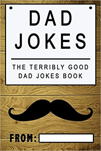 0d29d1008fce Buy Dad Jokes  The Terribly Good Dad Jokes Book Father s Day Gift ...