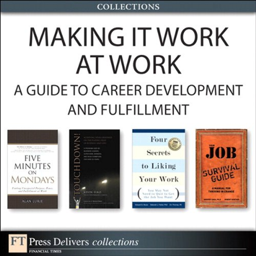 Making It Work at Work: A Guide to Career Development and Fulfillment by Alan Lurie , Deborah J. , Edward G. Muzio , Erv PE Thomas , Gregory PhD Shea , Kevin Elko , PhD Fisher , Robert E. Gunther, Publisher : FT Press
