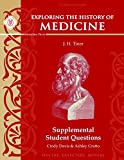 img - for Exploring the History of Medicine: Supplemental Student Questions, Third Edition book / textbook / text book
