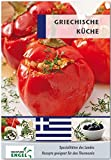 Griechische Küche Rezepte geeignet für den Thermomix: Spezialitäten des Landes Griechenland