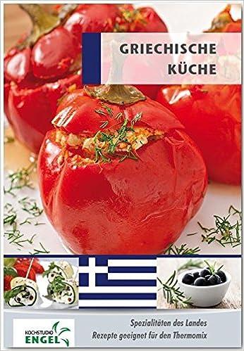 Griechenland Küche | Griechische Kuche Rezepte Geeignet Fur Den Thermomix Spezialitaten