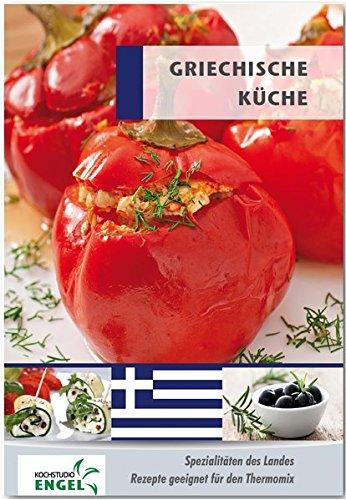 Griechische Küche Rezepte geeignet für den Thermomix: Spezialitäten ...