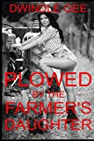 PLOWED BY THE FARMER'S DAUGHTER: Transsexual, First Time