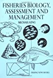 Fisheries Biology, Assessment and Management (Fishing News Books)