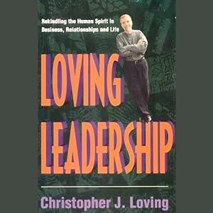 Loving Leadership Audiobook