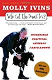 Who Let the Dogs In?, Molly Ivins, 0812973070