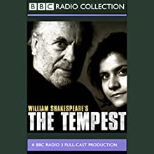 BBC Radio Shakespeare: The Tempest (Dramatized) Performance by William Shakespeare Narrated by Philip Madoc, Nina Wadia, Full Cast