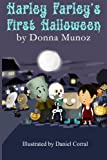 Harley Farley's First Halloween: A Zombie Book