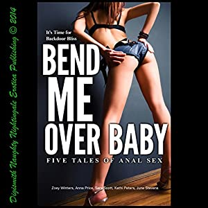 Bend Me Over Baby Audiobook